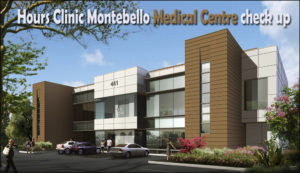 Hours Clinic Montebello Medical Centre check up
