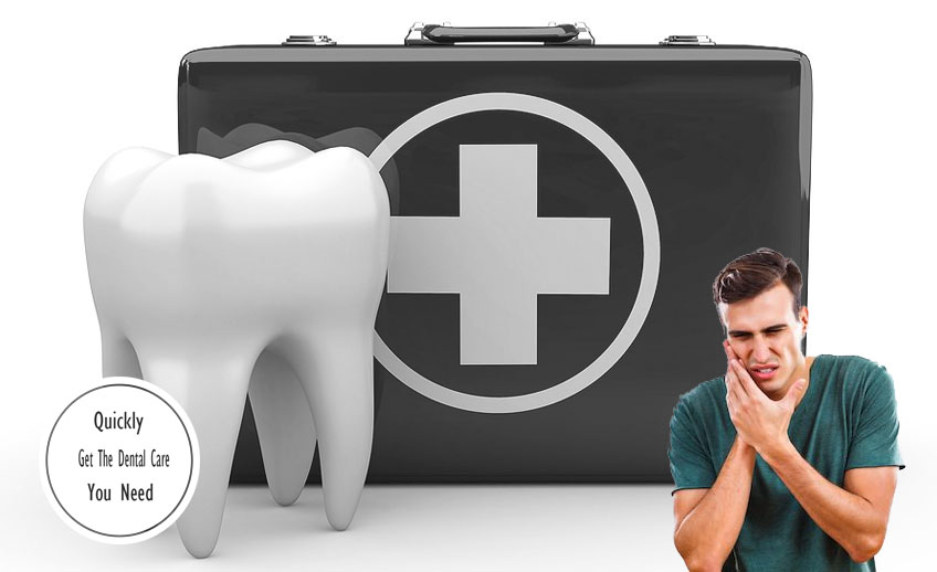 Quickly Get The Dental Care You Need